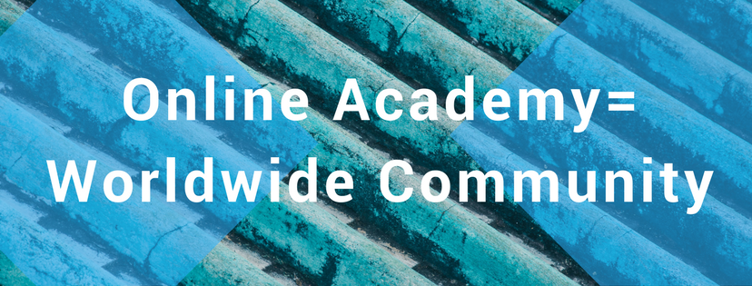 online academy, worldwide community