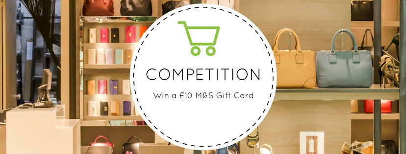 COMPETITION – Win a £10 M&S Gift Card