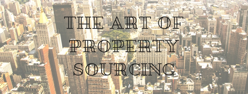 The Art of Property Sourcing