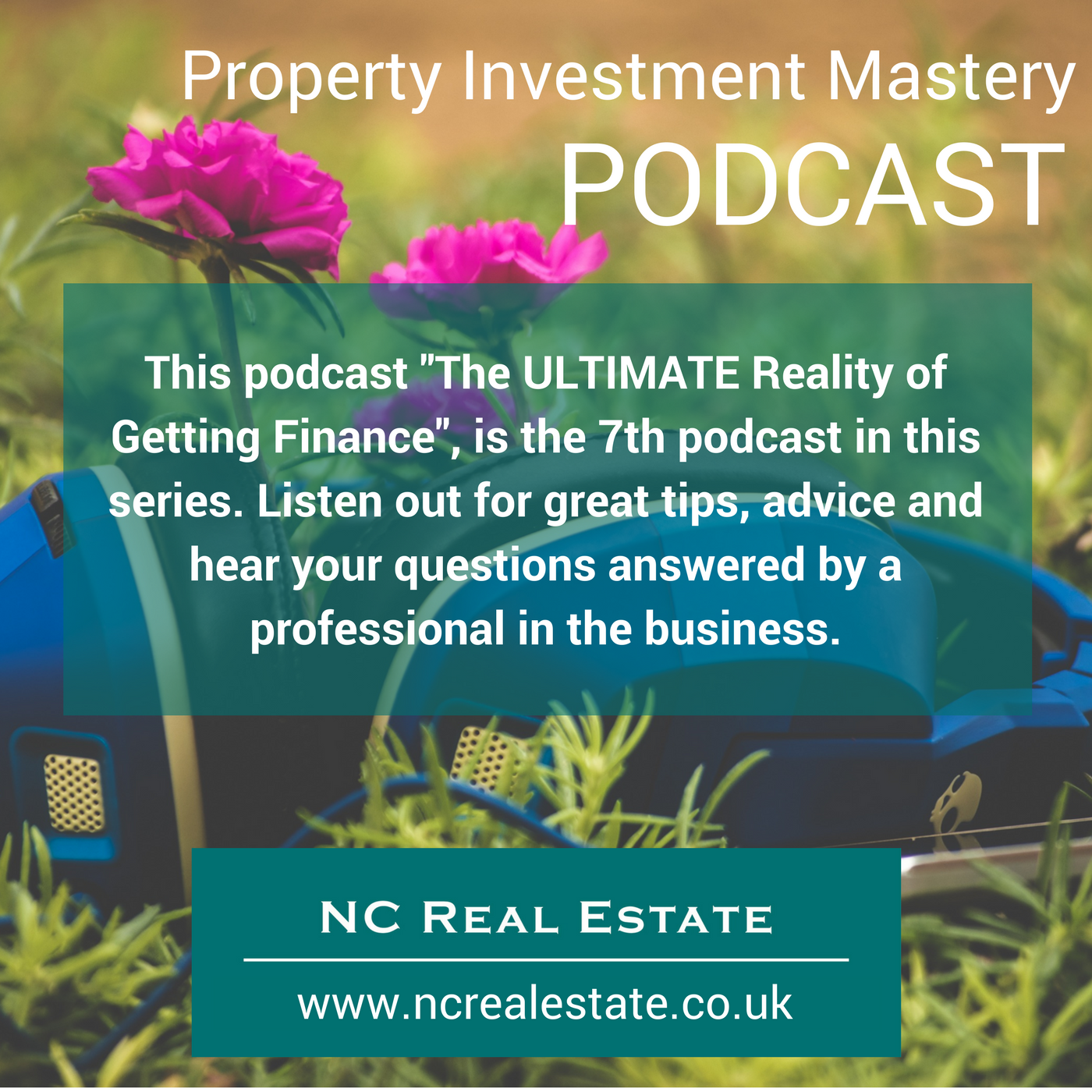finance, investment,, property, advice, podcast, buy to let, buy to invest, NCREALESTATE