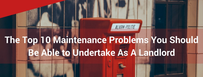 The Top 10 Maintenance Problems You Should Be Able to Undertake As A Landlord