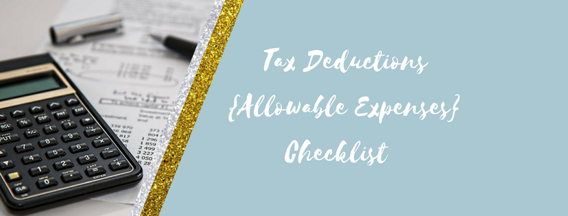 Tax Deductions {Allowable Expenses} Checklist