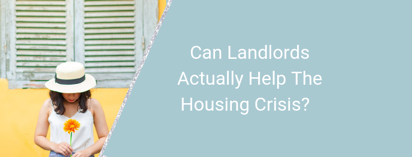 Can Landlords Actually Help The Housing Crisis?
