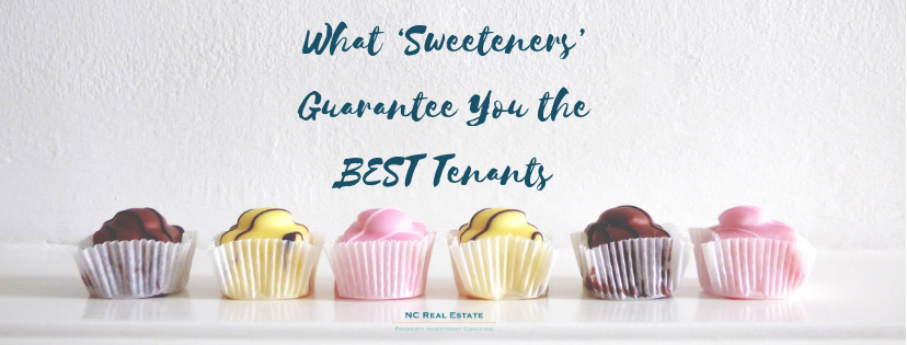 What 'Sweeteners' Guarantee You the BEST Tenants