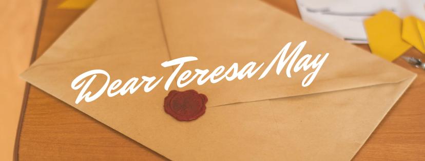 Dear Teresa May, Let's Brexit. {An Open Letter}
