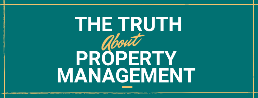The truth about property management