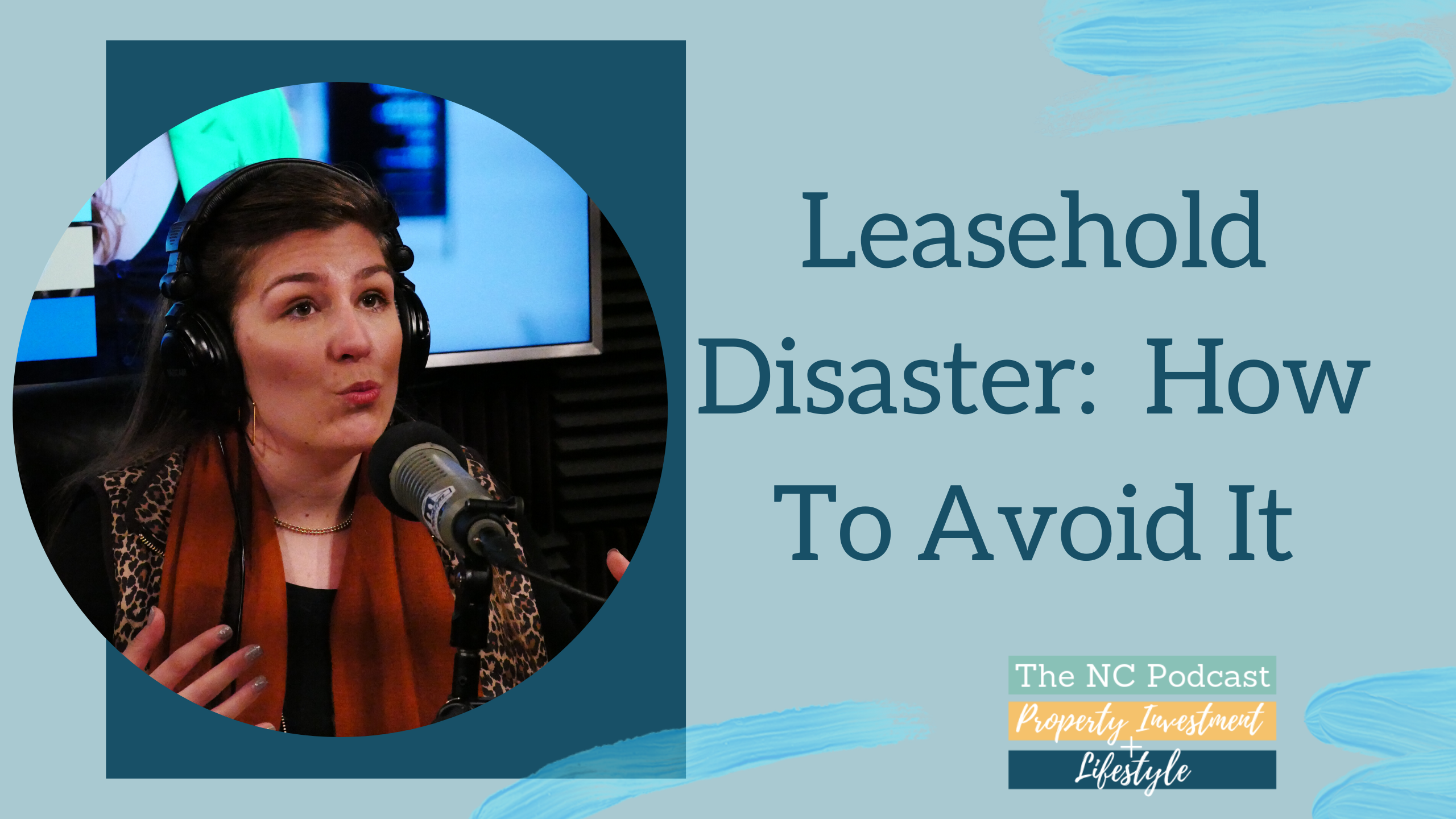 Leasehold Disaster: How to Avoid It