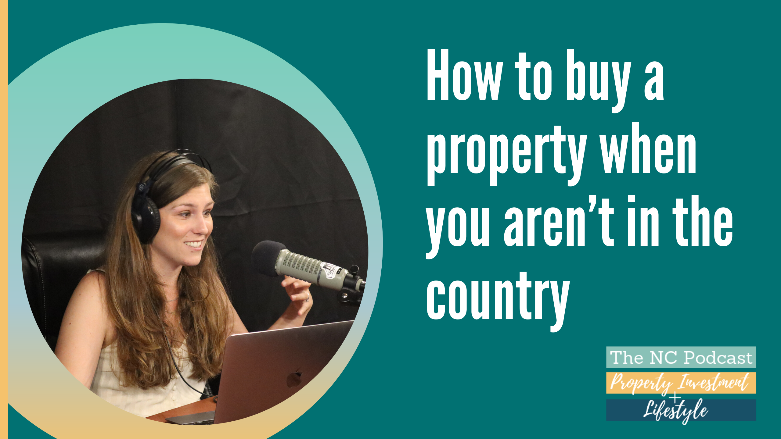 How to buy a property when you aren't in the country