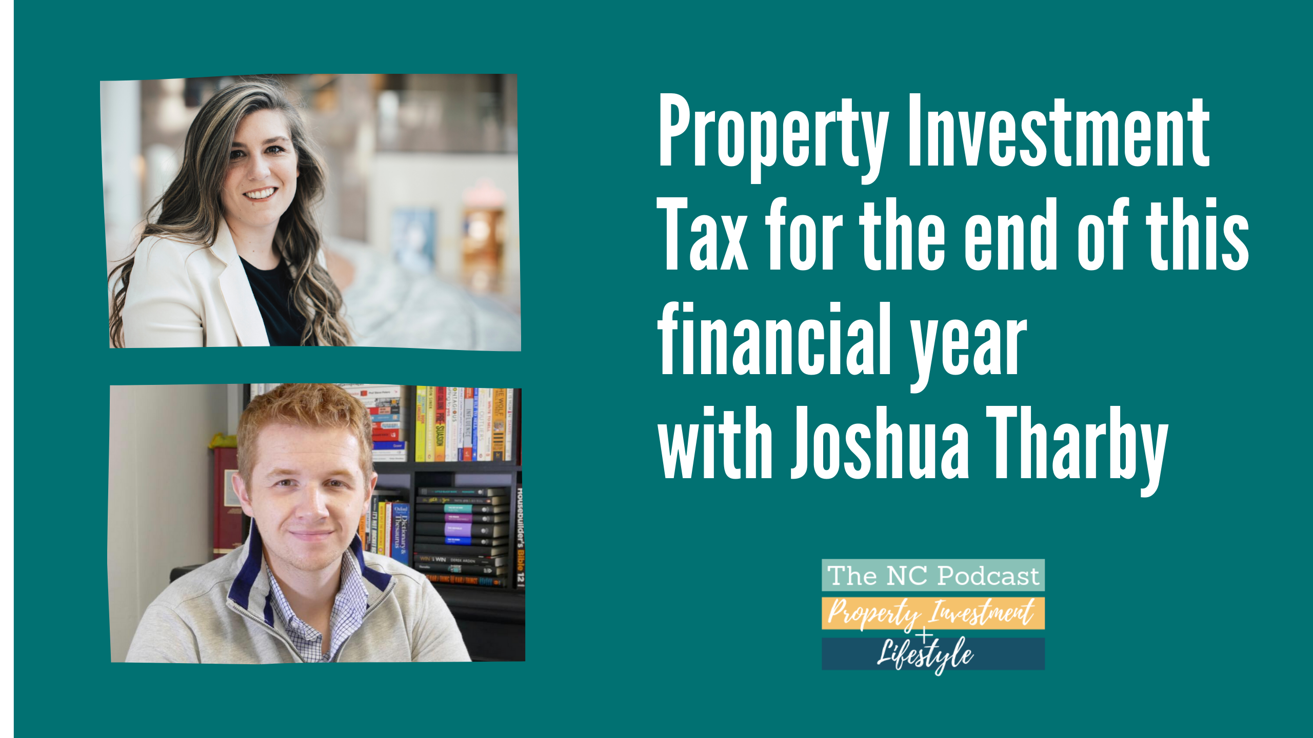 Property Investment Tax for the end of this financial year with Joshua Tharby
