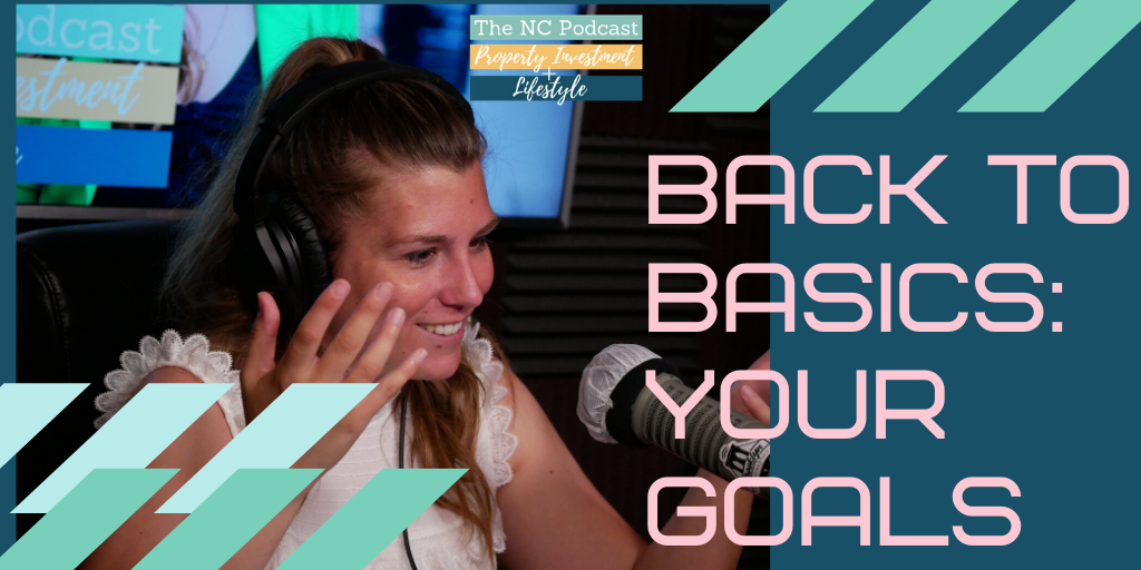 Back to Basics: Your Goals