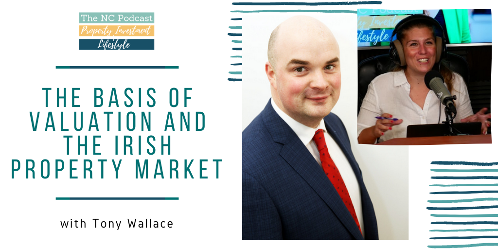 The Basis of Valuation and the Irish Property Market with Tony Wallace