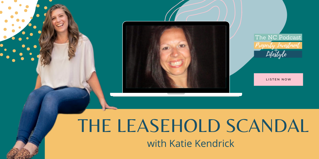 The Leasehold Scandal with Katie Kendrick